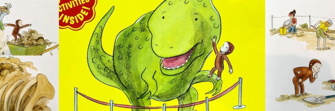 Curious George's Dinosaur Discovery|英語絵本「おさるのジョージ」が子どもの好奇心を刺激
